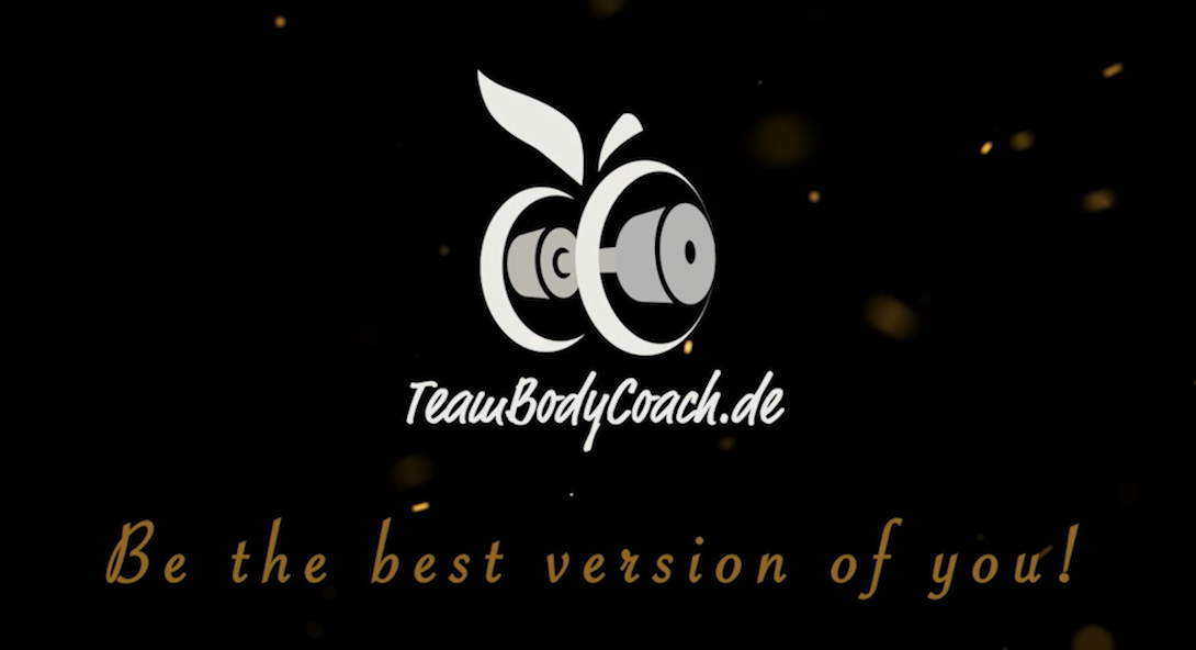 """Personal Fitness Trainer Hamburg - TeamBodyCoach - Betreuungskonzept """"Be The Best Version Of You"""" 1"""